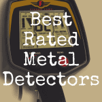 What's the Best Rated Metal Detector?