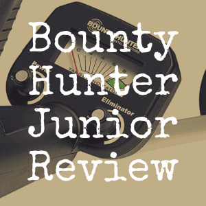 Bounty Hunter Junior review