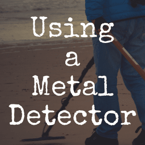 How to Use a Metal Detector to Find Amazing Treasure
