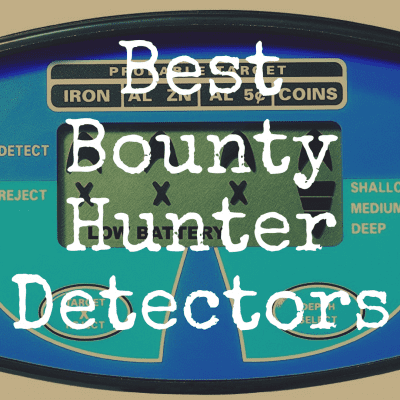 What's the Best Bounty Hunter Metal Detector?
