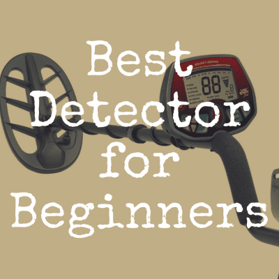 What's the Best Metal Detector for a Beginner?