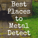 Best Places to Go Metal Detecting for Beginners