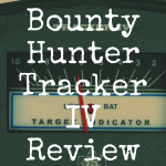 Bounty Hunter Tracker IV review