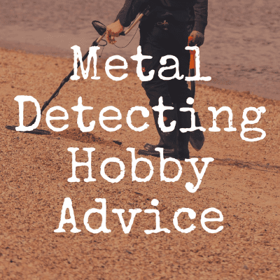 Why I Love Metal Detecting as a Hobby