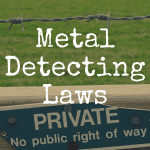 Metal Detecting Laws: Where Can I Detect Treasure?