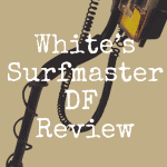 White's Surfmaster DF review