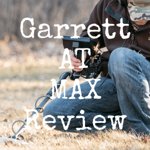 Garrett AT Max review: A top metal detector?