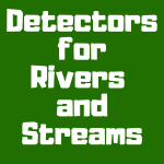 Discover the best metal detectors for rivers and streams